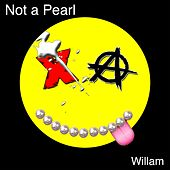 I'm Not a Pearl by Willam