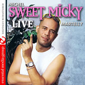 Sweet Micky Live (Digitally Remastered) by Michel Martelly