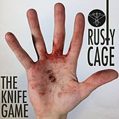 The Knife Game by Rusty Cage