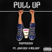Pull Up (feat. John Boy & Milsep) by TheProdigy