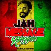 Jah Message: Reggae by Various Artists