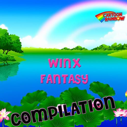 Winx Fantasy Compilation by Rainbow Cartoon