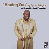 Having You (The Simonelli Mack Mix) by Byron Stingily