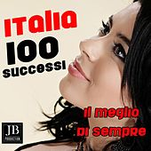 100 Italia successi (Il meglio di sempre) by Various Artists