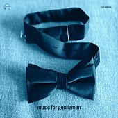 Music For Gentlemen, Vol. 1 (Funky Downbeat & Lounge Tunes) by Various Artists
