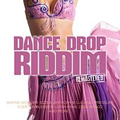 Dance Drop Riddim (Remastered) by Various Artists