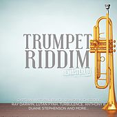 Trumpet Riddim (Remastered) by Various Artists