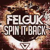 Spin It Back by Felguk