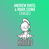 Chased by Andrew Rayel