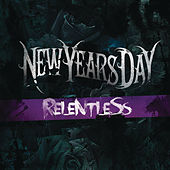 Relentless by New Years Day