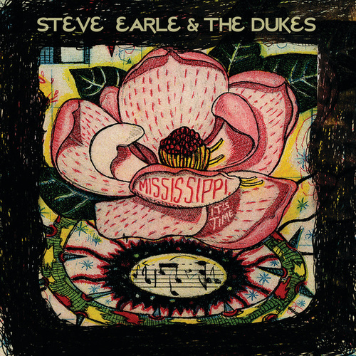Mississippi It's Time by Steve Earle