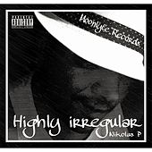 Highly Irregular by Nikolas P