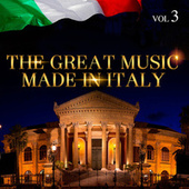 The Great Music Made in Italy Vol. 3 by Various Artists