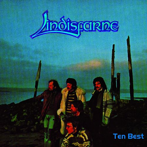 Ten Best by Lindisfarne