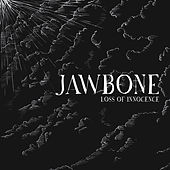 Loss of Innocence by Jawbone