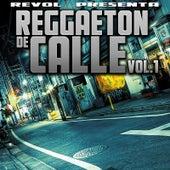 Reggaeton De Calle, Vol. 1 by Various Artists