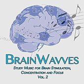 Study Music for Brain Stimulation, Concentration and Focus, Vol. 2 by BrainWavves