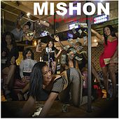 Like Some Ni**As by Mishon