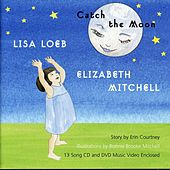 Catch the Moon by Lisa Loeb