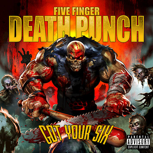 Got  Your Six by Five Finger Death Punch