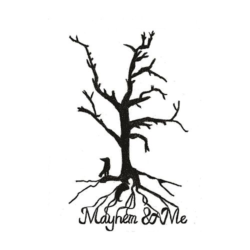 Mayhem & Me by Mayhem