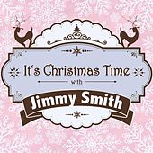 It's Christmas Time with Jimmy Smith von Jimmy Smith