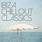 Ibiza Chillout Classics - EP by Various Artists