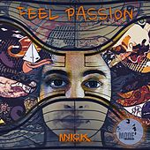 Feel Passion by Nick Martira