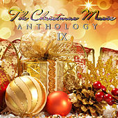 The Christmas Music Anthology, Vol. 9 by Various Artists