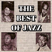 The Best of Jazz by Various Artists