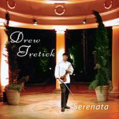 Serenata by Drew Tretick