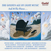 The Golden Age of Light Music: And at the Piano… von Various Artists