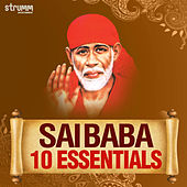 Sai Baba - 10 Essentials by Various Artists