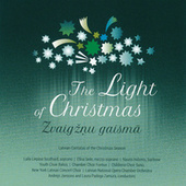 The Light of Christmas: Latvian Cantatas of the Christmas Season by Various Artists