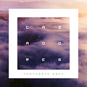 Fortunate Ones by Los Cazadores