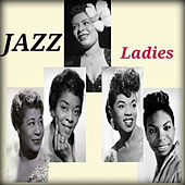 Jazz Ladies by Various Artists