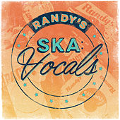Randy's Ska Vocals by Various Artists