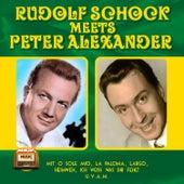 Rudolf Schock meets Peter Alexander by Various Artists