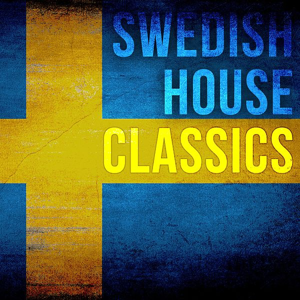 Swedish house classics club cuts by various artists for House classics album