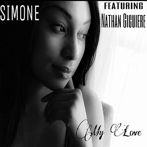 My Love (feat. Nathan Giguiere) by Simone