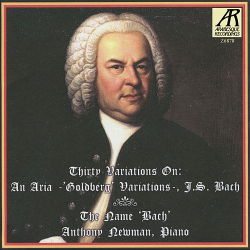 J.S. Bach: Thirty Variations on an Aria by Anthony Newman