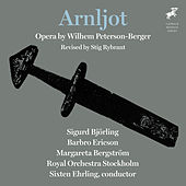 Peterson-Berger: Arnljot by Various Artists