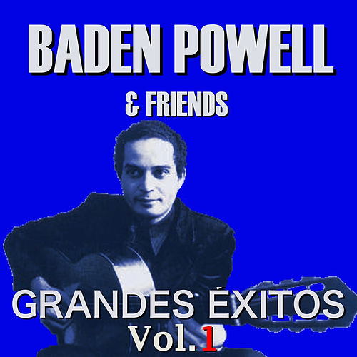 Grandes Éxitos Vol.1 by Baden Powell