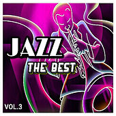 Jazz - The Best, Vol. 3 by Various Artists