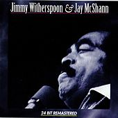 Jimmy Witherspoon & Jay McShann by Jimmy Witherspoon
