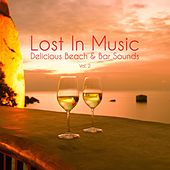 Lost in Music - Delicious Beach & Bar Sounds, Vol. 2 by Various Artists