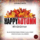 Happy Autumn Riddim by Various Artists
