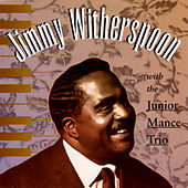 With The Junior Mance Trio by Jimmy Witherspoon