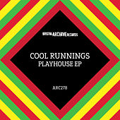 Playhouse EP by Cool Runnings