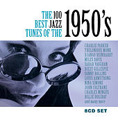 The 100 Best Jazz Tunes Of The 1950s von Various Artists